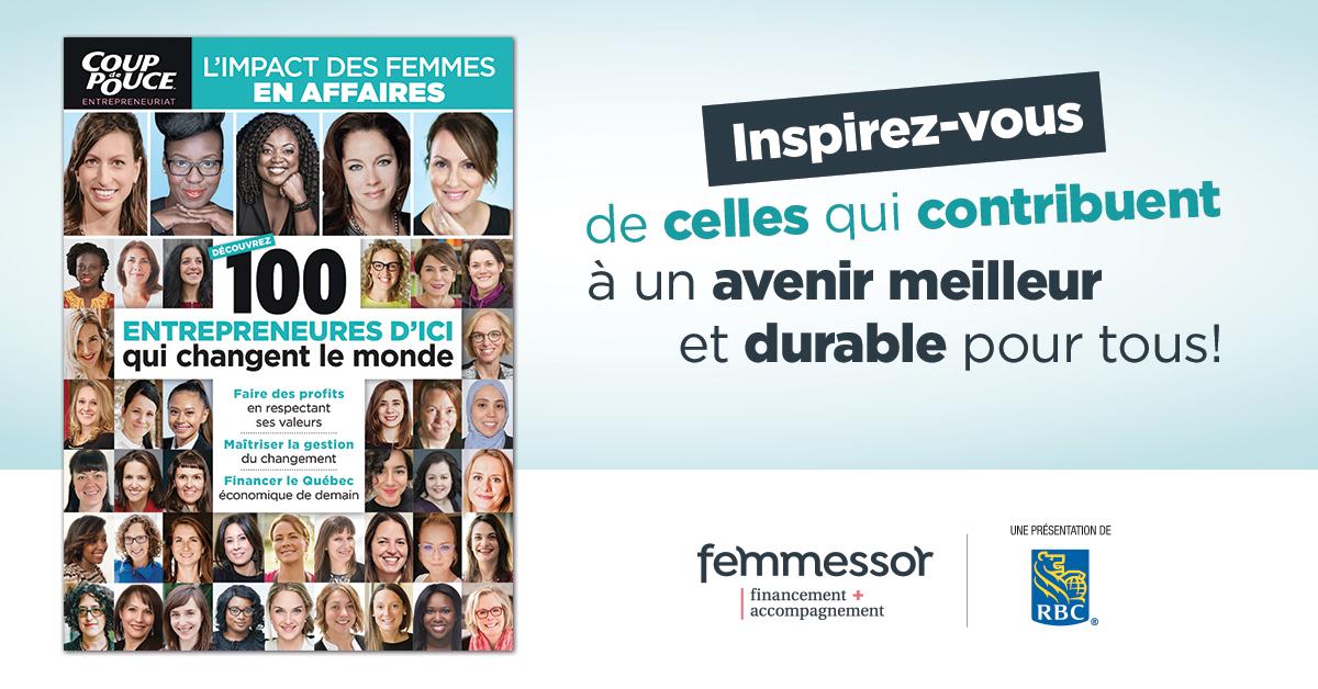 100 entrepreneures d'ici qui changent le monde - Femmessor